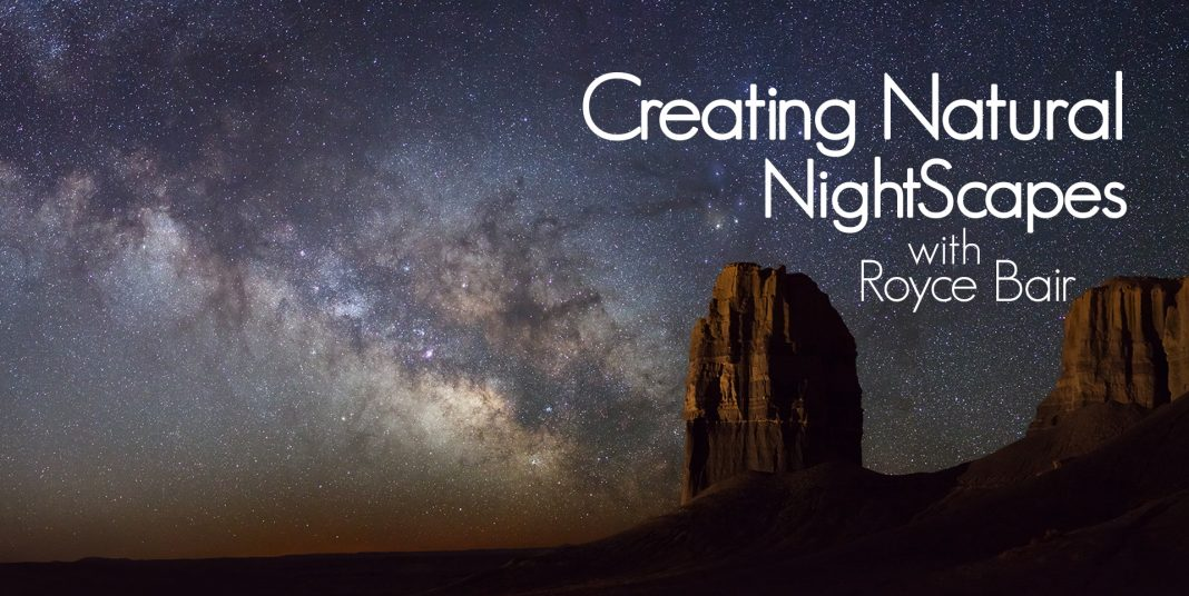 Monday Motivation - Royce Bair, Clarence Spencer, and Eric Benedetti - Creating Natural Lightscapes with Royce Bair